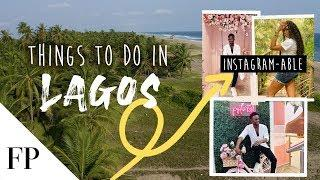 10 Best Things to do in LAGOS, NIGERIA
