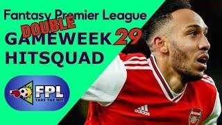 FPL DOUBLE GAMEWEEK 29 SQUAD TOP PICKS | FANTASY PREMIER LEAGUE | DGW29 TEAM TIPS