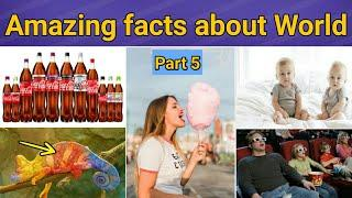 Top 10 amazing facts all around the world |  Unique facts | Fun facts | Part 5