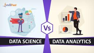 Data Science vs Data Analytics |  Difference between Data Science and Data Analytics | Intellipaat