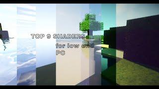 Minecraft TOP 9 SHADERS for low end pc + download