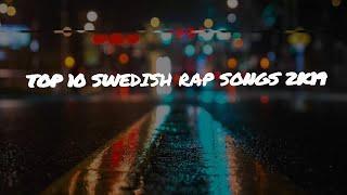 LIAMM(TOP 10 SWEDISH RAP SONGS 2019)