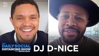 DJ D-Nice and Bringing Joy to Social Distancing | The Daily Social Distancing Show