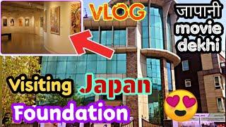 Visiting Japan Foundation in Delhi | Watching Japanese Movie | Namaste Japan | Vlog