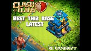 CLASH OF CLANS BEST TH12 BASE |TH12 WAR BASE ANTI 3STAR ANTI 2STAR|CWL BASE TH12 BY RK GAMINGYT