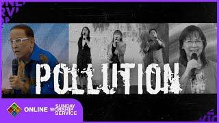 """Online Sunday Worship Service (May 17, 2020) - """"Pollution"""""""