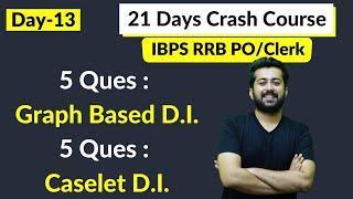 Day-13 | 10 Ques | 2 DI Sets | 21 Days Crash Course | IBPS RRB PO/Clerk