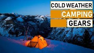 Top 10 Must Have Cold Weather Camping Gears