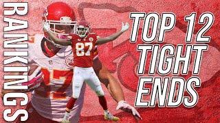 2020 Fantasy Football - Top 12 Tight End Rankings