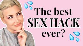 This Sex Hack Will CHANGE YOUR LIFE