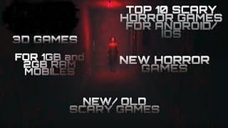 TOP 10 SCARY HORROR GAMES l HINDI l ANDROID AND IOS