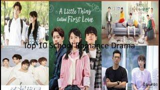 My Top 10 School Chinese Drama All The Time