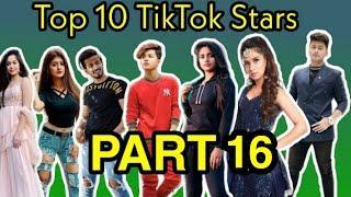 Top 10 Rising Tik Tok stars in India 2020 Part 16 | Top 10 Tik Tok stars
