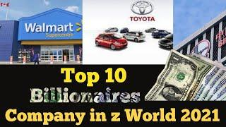 Top 10 Richest company in the world 2021| Top 10 Billionaires company in world| Walmart,Toyota bp
