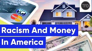 7 Ways Racism Is Ruining Americans' Financial Lives