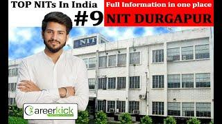 TOP nits in india 2020 NIT Durgapur Admission Process,Courses,Eligibility Criteria,Placements