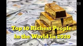 Top 10 RICHEST People in the World 2020 | 10 PINAKA MAYAMANG TAO SA BUONG MUNDO