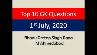 Top 10 GK Questions - 1st July, 2020 II Daily GK Dose