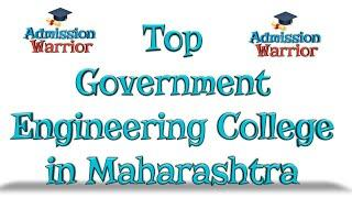 Top Government College In Maharashtra|Top 10Engineering College In Maharashtra |Engineering College
