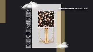 Top 10 December Trends I Home Decor Trends 2021
