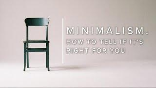 10 Ways to Tell if Minimalism is Right for You
