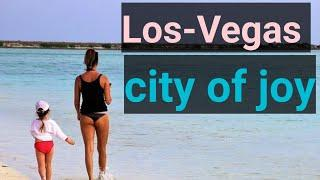 Top 10 tourist place in los Vegas। लॉस वेगास में घूमने के मुख्य स्थान।