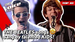 TOP 10 | Fantastic THE BEATLES SONGS covered in The Voice Kids!