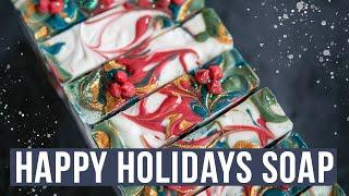 Happy Holidays Cold Process Soap Making | Royalty Soaps