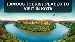 Top 10 place to visit in -  kota