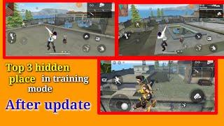 top 3 hidden place in training mode free fire || how to go outside in training mode after update
