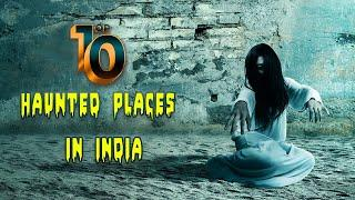 Top 10 Haunted Places In India 2021 | Tamil | You Can't Visit Alone at Night!