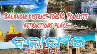 Balangir district top 10 Tourists attractions place