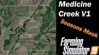 Farming Simulator 19 - Map First Impression - Medicine Creek V1