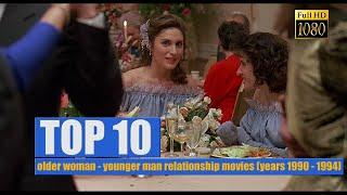 TOP 5: older woman - younger man relationship movies (years 1990 - 1994) + Trailers.