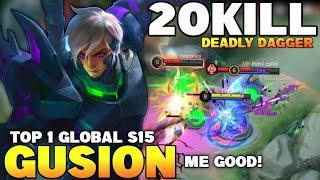 Top 1 Global Gusion S15 | 20KILL Deadly Dagger Combo, Fast Hand | Gusion Gameplay | Gusion MLBB✓
