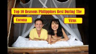 Top 10 Reasons We Like Being Stuck in Philippines during Corona Virus