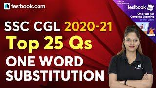 SSC CGL 2020   Top 25 Questions on One Word Substitution for SSC CGL Tier 1   Tips & Tricks