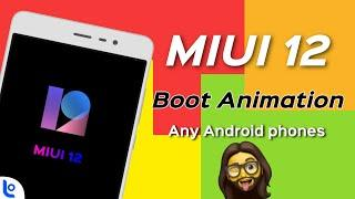 Enable MIUI 12 Boot Animation - All Android Phones | How to use MIUI 12 Boot Animation in any Phones