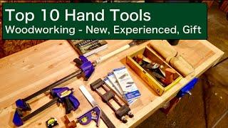 Top 10 Hand Tools | Woodworking - New, Experienced, Gift