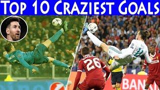 Top 10 Craziest Goals Of All Time | Cristiano ronaldo | Gareth Bale | Real Madrid |