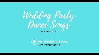 Wedding Party Dance Songs Top 10 Picks