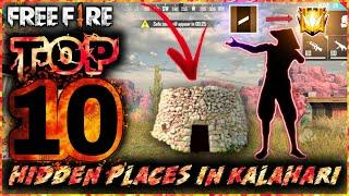 TOP 10 HIDING PLACE IN KALAHARI MAP (BEST HIDDEN AND SECRET PLACE IN KALAHARI MAP FREE FIRE 2020)