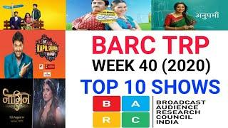 BARC Trp of Week 40 (2020)    Top 10 Indian Serials    TRP Of This Week