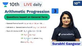 Class 10: Arithmetic Progression - L 3 | CBSE | ICSE | Unacademy Class 9 and 10 | Surabhi Ma'am