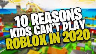 TOP 10 Reasons Why Kids Can't Play Roblox in 2020