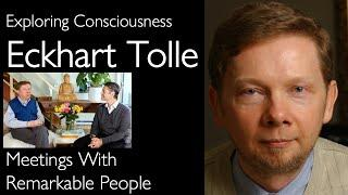 Eckhart Tolle Explains The Power of Now [Interview on Meetings with Remarkable People, 45min]