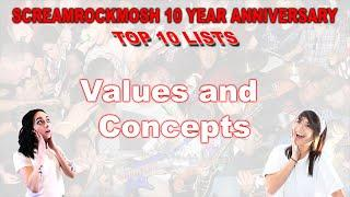 ScreamRockMosh 10 Year Anniversary Top 10 Lists (Values and Concept)