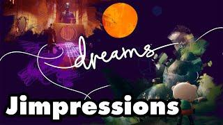 Dreams - Pretty Big Planet (Jimpressions)