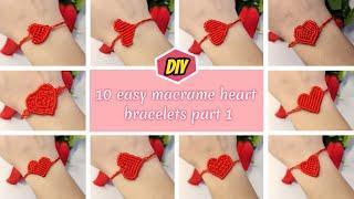 Top 10 easy macrame heart bracelet ideas part 1 | How to make macrame heart | Macrame heart tutorial