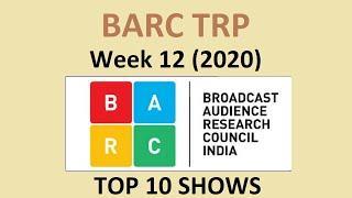 BARC TRP of this Week    TOP 10 Indian Serials    TRP of Week 12 (2020)